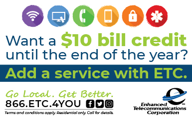 Add a new service to your ETC account and get a $10 bill credit every month the rest of the year!